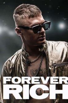 Forever Rich Dublado ou Legendado