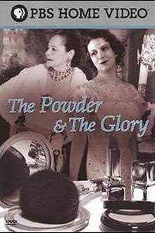 The Powder & the Glory