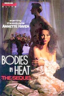 Bodies In Heat... The Sequel