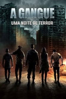 A Gangue - Uma Noite de Terror Torrent (2020) Legendado WEB-DL 1080p – Download