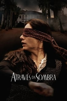 Através da Sombra Torrent (2015) Nacional WEB-DL 1080p FULL HD Download