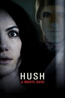 Hush – A Morte Ouve Dublado ou Legendado