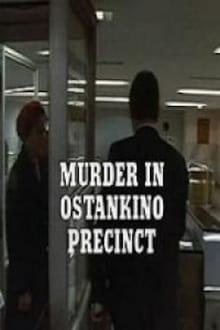 Murder in Ostankino Precinct