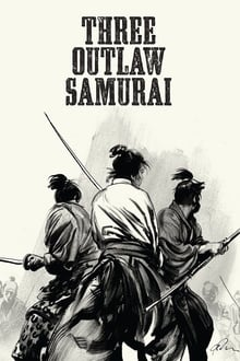 Three Outlaw Samurai (1964)