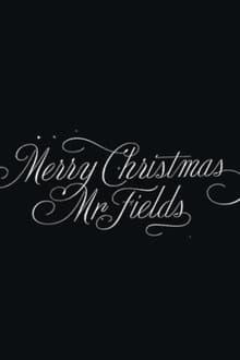 Merry Christmas, Mr. Fields