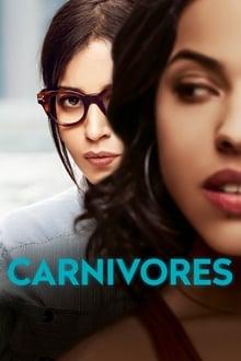 Film Carnivores Streaming Complet - Mona rêve depuis toujours d'être comédienne. Au sortir du Conservatoire, elle est promise...