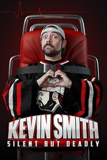 Kevin Smith: Silent but Deadly (2018)