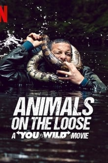 Animals on the Loose: A You vs. Wild Interactive Movie 2021