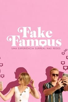 Fake Famous: Uma Experiência Surreal nas Redes Dublado ou Legendado