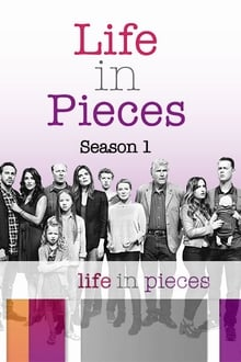 Life In Pieces Saison 1