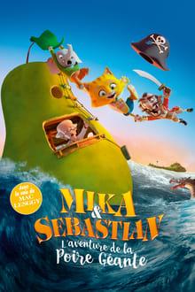 Mika & Sebastian- l'aventure de la Poire Géante