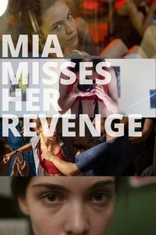 Mia Misses Her Revenge 2020