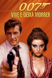 007 Viva e Deixe Morrer Dublado