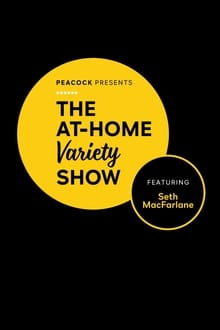 Peacock Presents: The At-Home Variety Show Featuring Seth MacFarlane