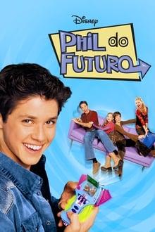 Phil do Futuro – Todas as Temporadas – Dublado