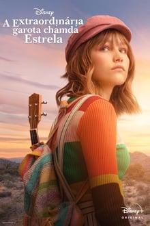 A Extraordinária Garota Chamada Estrela Torrent (2020) Dual Áudio 5.1 WEBRip 720p FULL HD Download