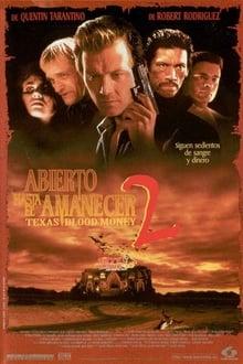 Del crepúsculo al amanecer 2: terror en Texas (1999)