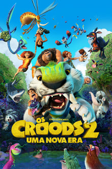 Os Croods 2: Uma Nova Era Dublado ou Legendado