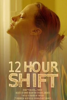 12 Hour Shift 2020 English (Eng Subs) x264 Bluray 480p [262MB] | 720p [765MB] mkv