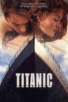 Film Titanic Streaming Complet - Southampton, 10 avril 1912. Le paquebot le plus grand et le plus moderne du monde, réputé...