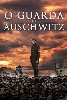 The Guard of Auschwitz 2018