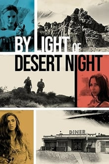 By Light Of Desert Night 2020
