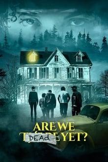 Are We Dead Yet? Torrent (2020) Dublado e Legendado BluRay 1080p – Download