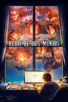 Herói de Dois Mundos – Dublado ou Legendado