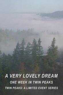A Very Lovely Dream: One Week in Twin Peaks