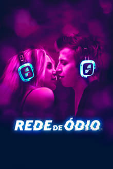 Rede de Ódio Torrent (2020) Dual Áudio BluRay 720p e 1080p FULL HD Download