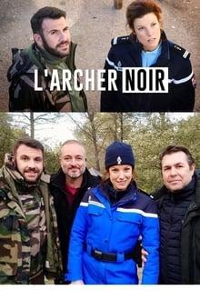 Film Larcher noir Streaming Complet - Au coeur du massif de La Sainte Victoire, un corps criblé de flèches est découvert par...