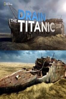 Drain the Titanic 2015