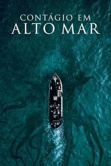 Contágio Em Alto Mar Torrent (2021) Dual Áudio / Dublado 5.1 BluRay 1080p Download