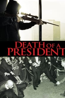 Death of a President streaming VF
