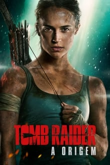 Tomb Raider – A Origem Torrent (2018) Dual Áudio / Dublado Ultra HD 4K BluRay 720p 1080p Download