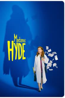 Film Madame Hyde Streaming Complet - Une timide professeure de physique dans un lycée de banlieue est méprisée par ses élèves....