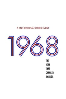 1968: The Year That Changed America 1ª Temporada Completa