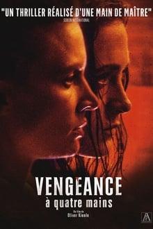 Vengeance à Quatre Mains streaming VF gratuit complet