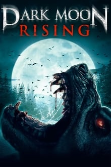 Dark Moon Rising (2015)