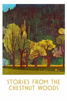 Stories from the Chestnut Woods 2019
