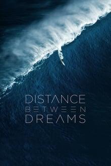 Distance Between Dreams (2016)