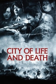 City of Life and Death Film Complet en Streaming VF