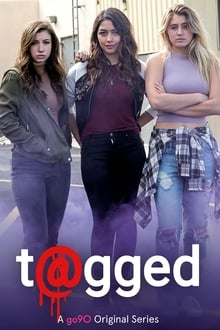 You've been t@gged Saison 3 Streaming VF