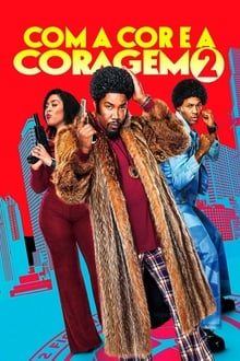 Com a Cor e a Coragem 2 Torrent (2020) Dual Áudio 5.1 WEB-DL 720p e 1080p Dublado Download
