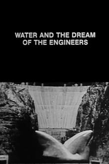 Water and the Dream of the Engineers