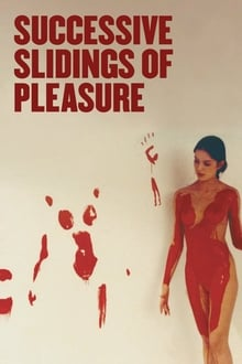 Successive Slidings of Pleasure 1974