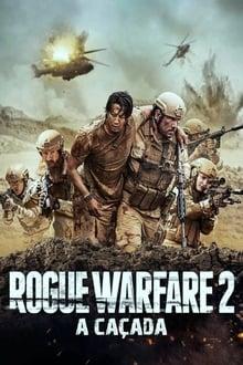 Rogue Warfare 2: A Caçada Torrent (2020) Dual Áudio BluRay 1080p FULL HD Download