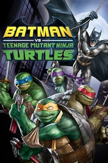Batman VS Mutant Ninja Turtles