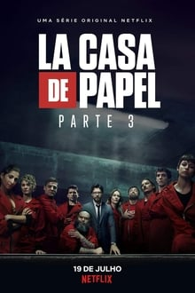 La Casa de Papel 3ª Temporada Torrent (WEB-DL) Dual Áudio / Legendado – Download