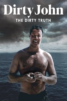 Dirty John, The Dirty Truth (2019)